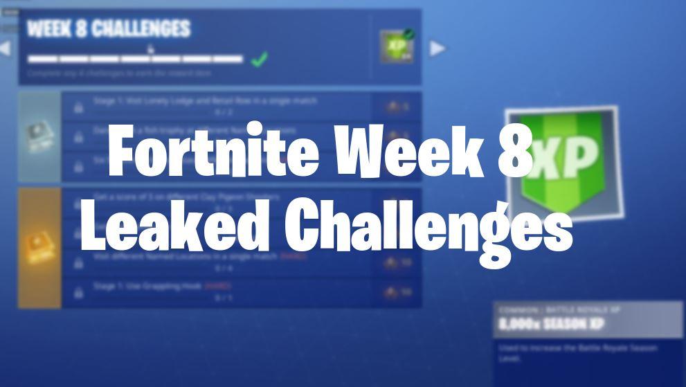 Fortnite Season 6 Week 8 Leaked Challenges Fortnite Insider