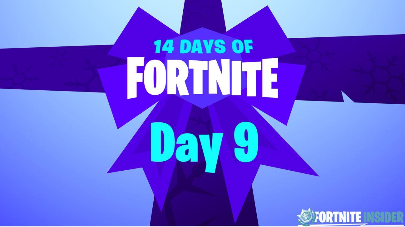 14 Days of Fortnite - Day 9