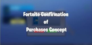 Fortnite Confirmation of Purchases Concept