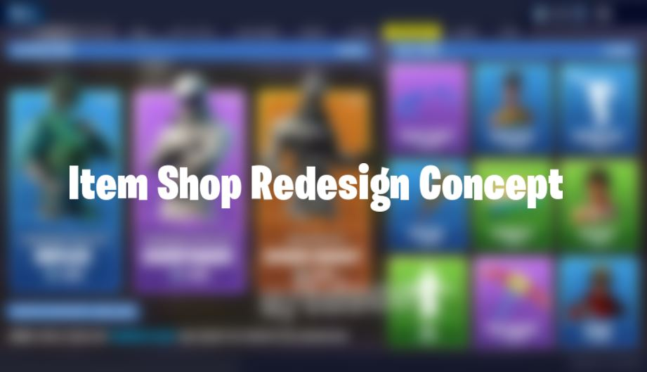 Fortnite Item Shop Redesign Concept
