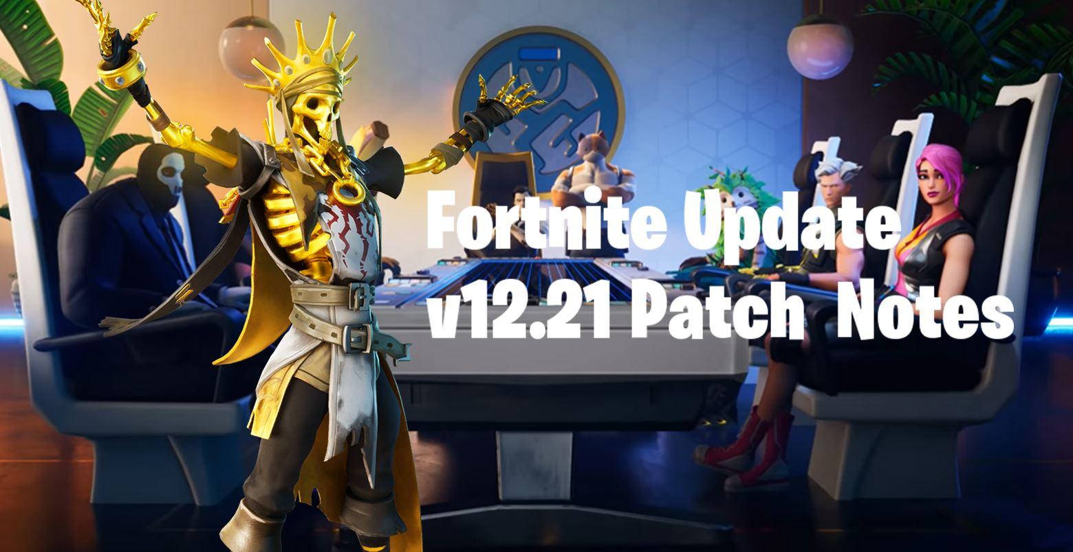 Fortnite v12.21 Update Patch Notes