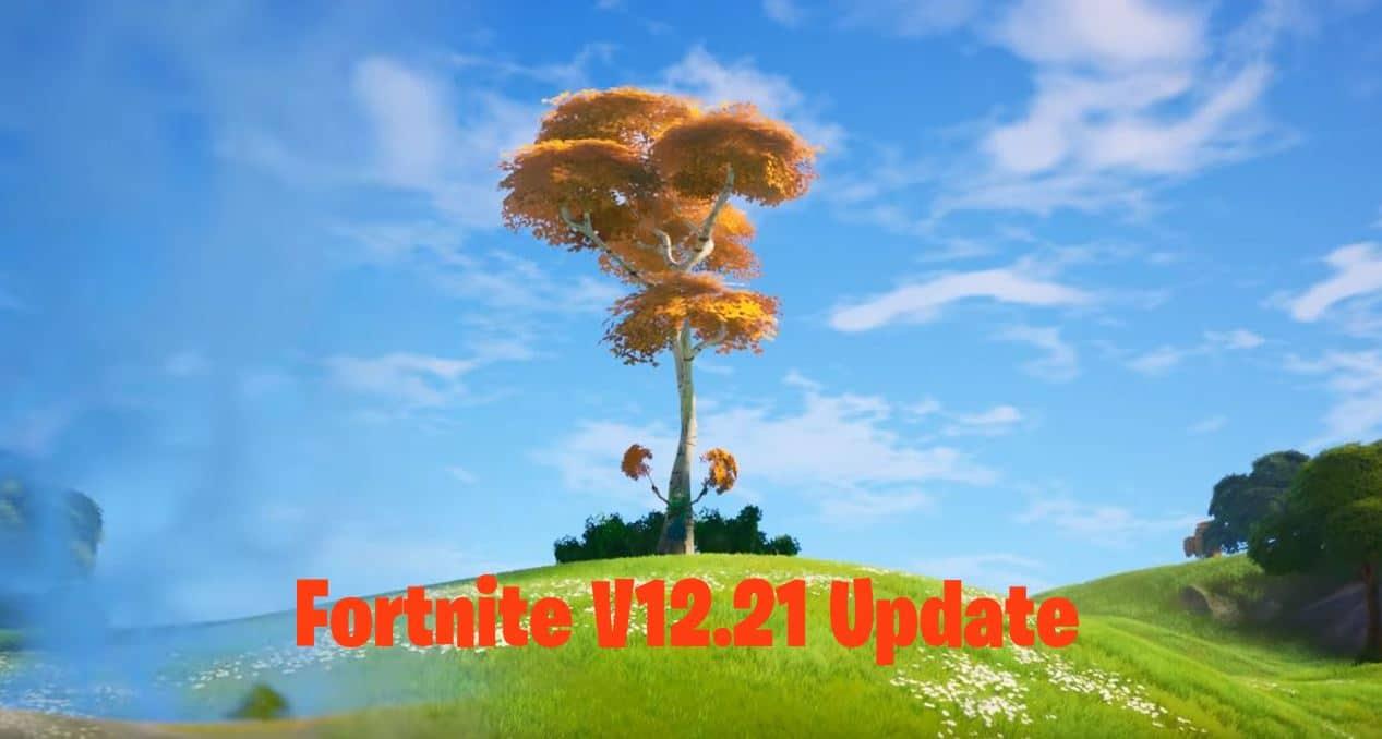 Fortnite v12.21 Update