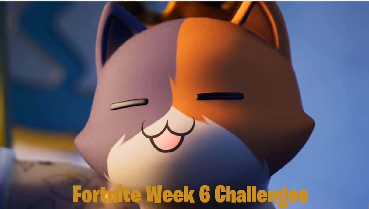 Meowscles' Mischief Week 6 Fortnite Challenges