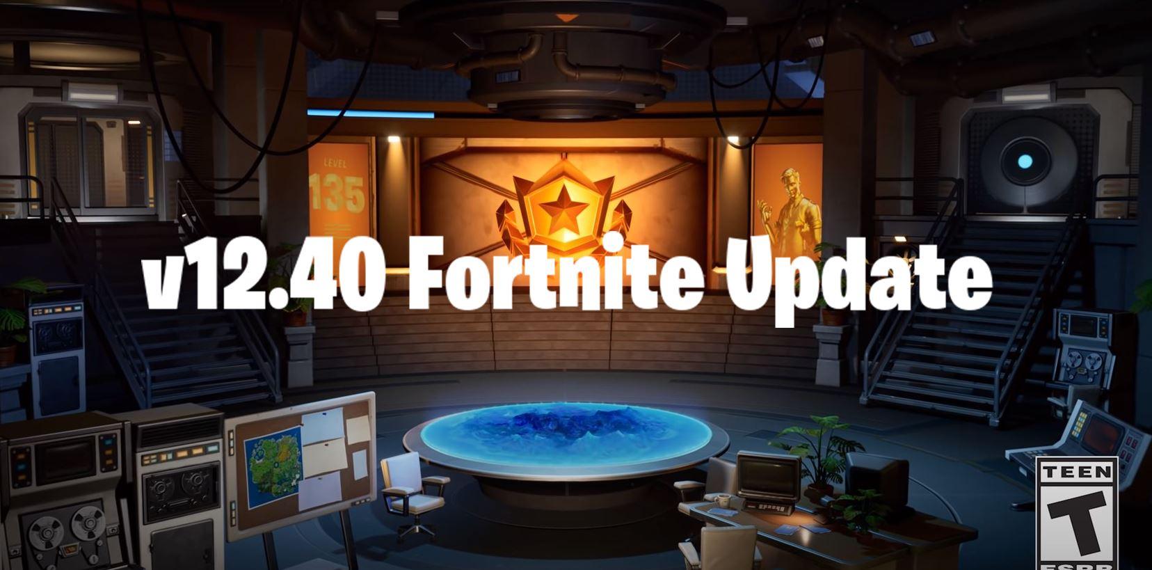 Fortnite Update v12.40