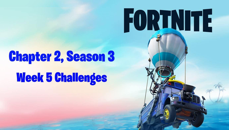 Fortnite Chapter 2, Season 3 Week 5 Challenges