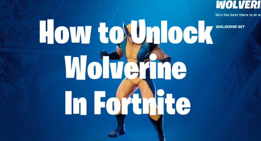 how to get unlock wolverine in fortnite