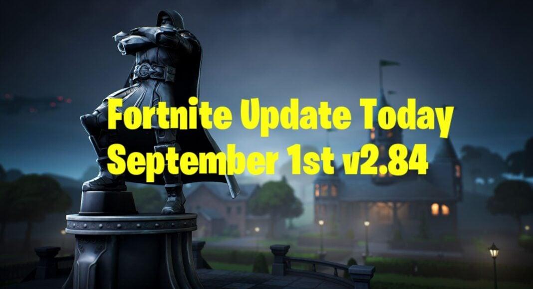 new Fortnite Update Today September 1st