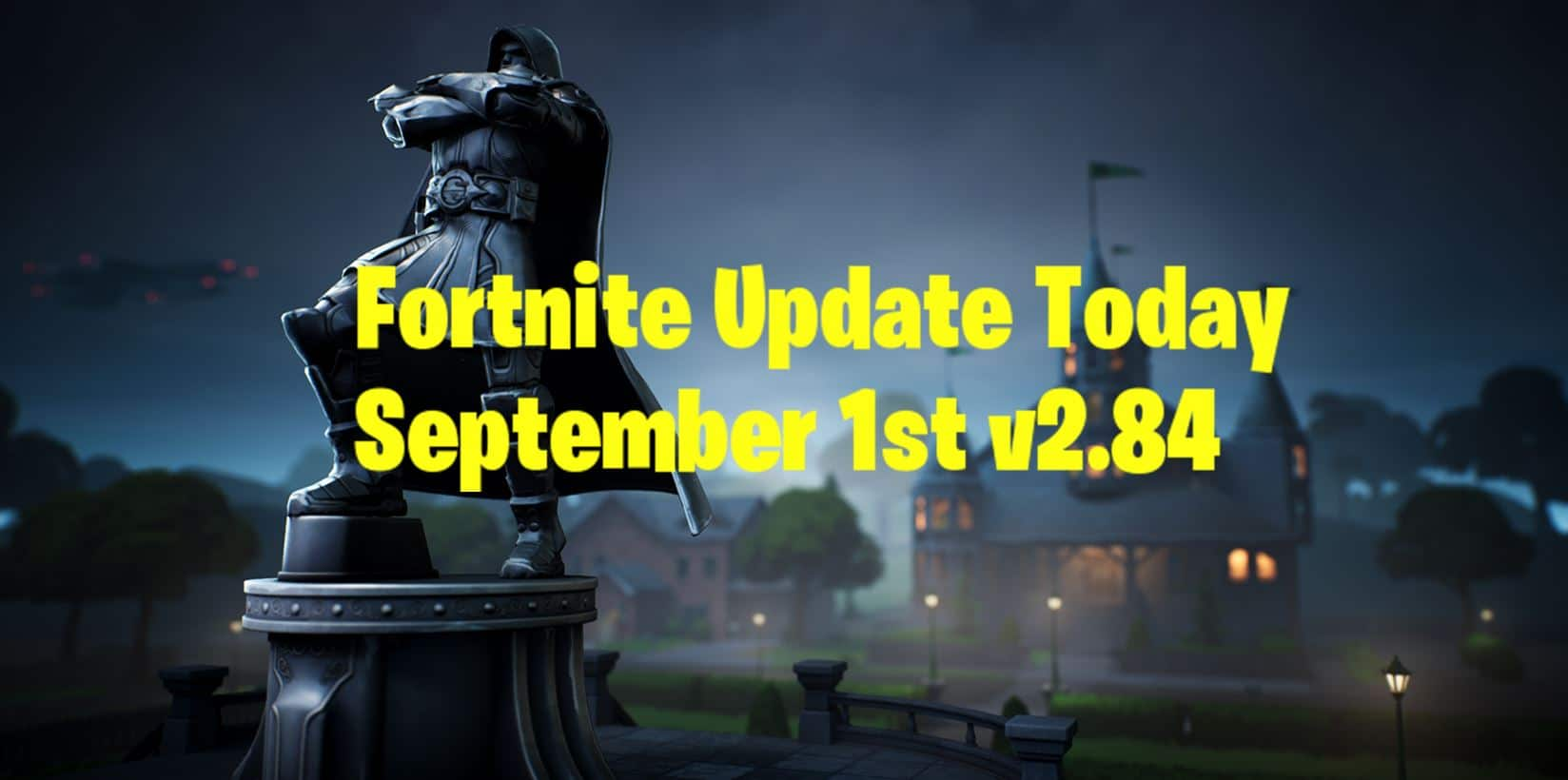 New Fortnite Update Today Patch Notes V2 84 September 1st Fortnite Insider All of my fortnite countdown streams for updates & events! new fortnite update today patch notes